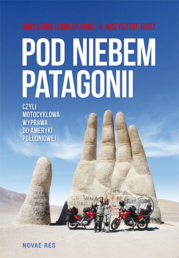 """Weź udział w konkursie i wygraj książkę """"Pod niebem Patagonii"""""""